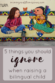 5 Things you should Ignore when raising a Bilingual Child