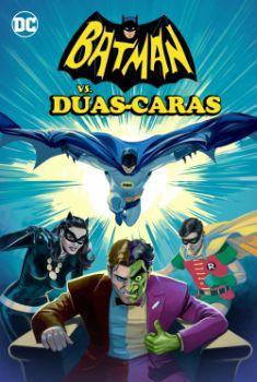 Batman vs. Duas-Caras Torrent – WEB-DL 720p/1080p Dual Áudio