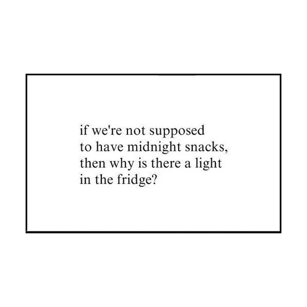 Funny Midnight Snack Fridge Light Saying