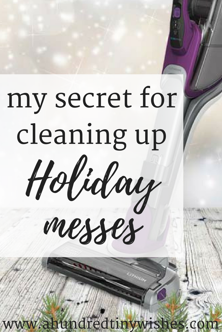 my secret for cleaning up holiday messes with BLACK+DECKER