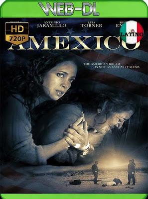 Amexico (2016)HD[720p WEB-DL] latino[GoogleDrive]DizonHD