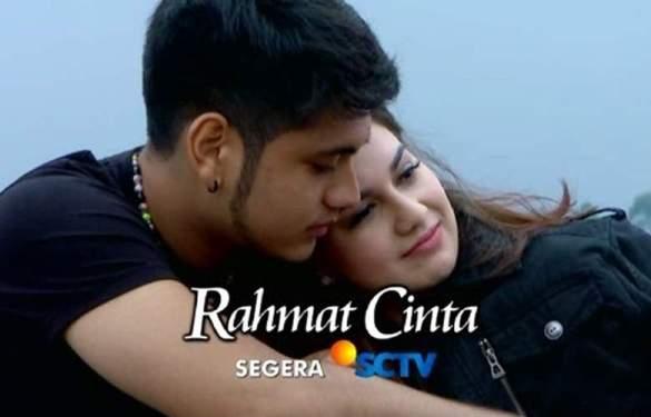 Profil dan Foto Pemain Rahmat Cinta SCTV Lengkap