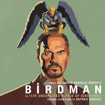 Birdman oder die unverhoffte Macht der Ahnungslosigkeit Lied - Birdman oder die unverhoffte Macht der Ahnungslosigkeit Musik - Birdman oder die unverhoffte Macht der Ahnungslosigkeit Soundtrack - Birdman oder die unverhoffte Macht der Ahnungslosigkeit Filmmusik