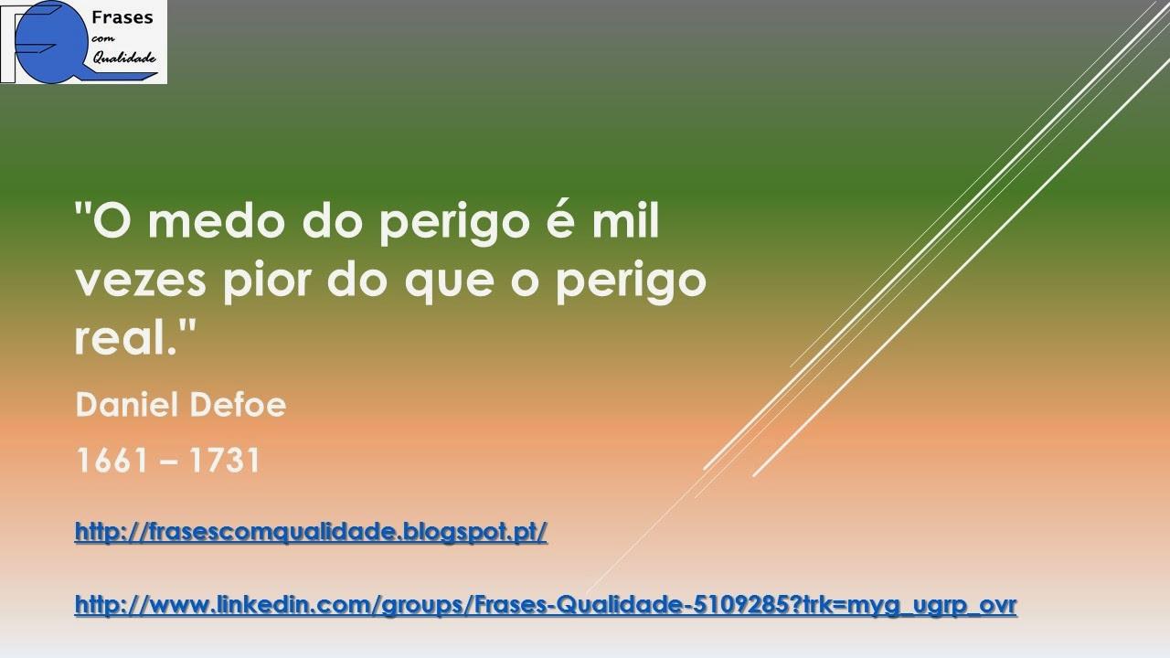 Frases Com Qualidade Frase De Daniel Defoe