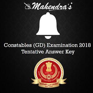 SSC | Constables (GD) Examination 2018 | Tentative Answer Key
