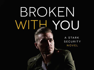 Book Review: Broken With You (Stark Security #2) by J. Kenner