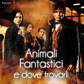 Animali Fantastici e dove trovarli, su Lumos.it