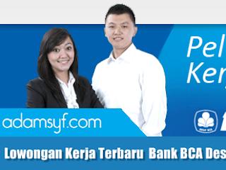 Lowongan Kerja Terbaru Bank BCA Desember 2016