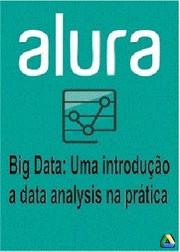 Curso Big Data: Uma Introdução a data analysis na prática