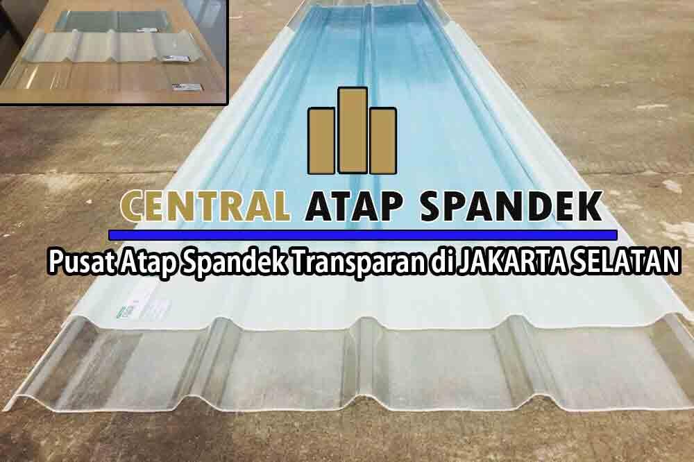 JUAL ATAP SPANDEK TRANSPARAN BENING DI JAKARTA SELATAN