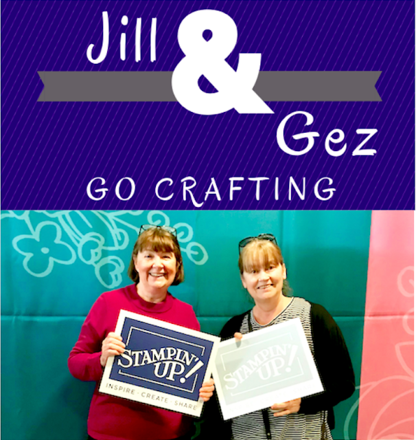 Jill & Gez go crafting Stampin' Up! Demos