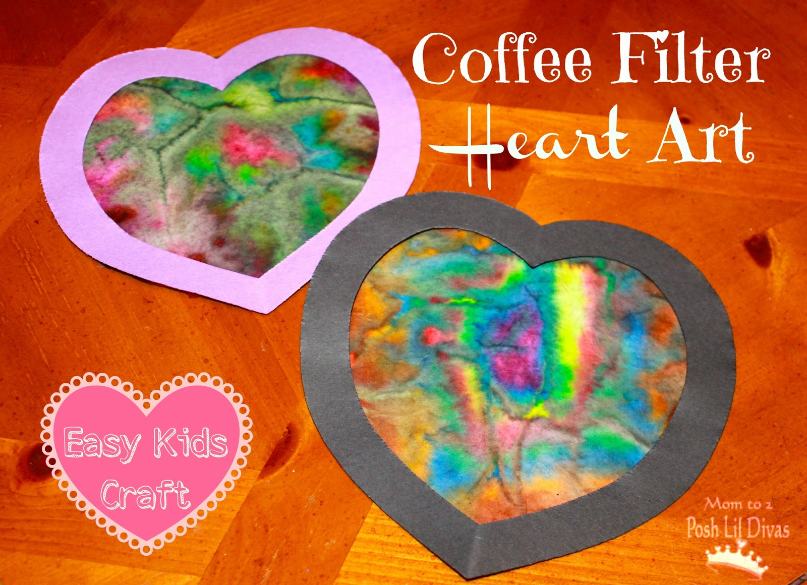 Mom To 2 Posh Lil Divas Kid S Craft Coffee Filter Heart Art For