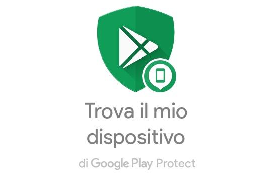 Google ha aggiornato Gestione Dispositivi lanciando una nuova funzione trova il mio dispositivo.