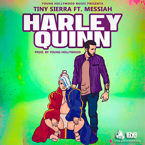 http://www.pow3rsound.com/2018/02/tiny-sierra-ft-messiah-harley-quinn.html