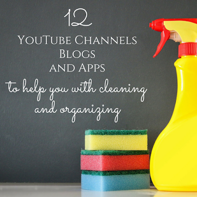 12 YouTube Channels, Apps and Blogs About Cleaning And Organizing - Cleaning Motivation