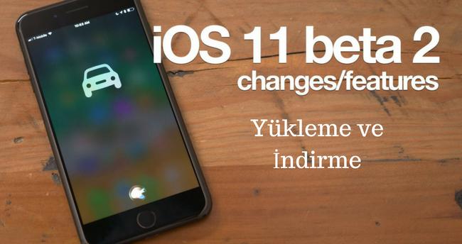 iOS 11 2 Beta yükleme