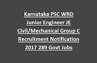 Karnataka PSC WRD Junior Engineer JE Civil, Mechanical Group C Recruitment Notification 2017 289 Govt Jobs