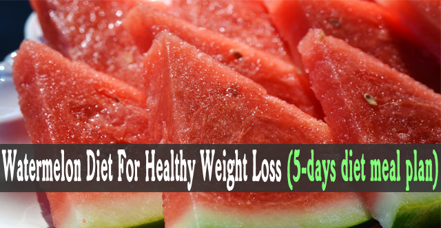 Lose Up To 10 Pounds In 10 Days With The Watermelon Diet