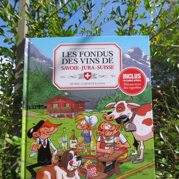 Les fondus des vins de Savoie - Jura - Suisse de Christophe Cazenove, Hervé Richez et Olivier Saive