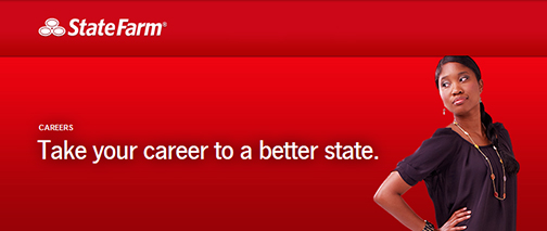 Snapshot from State Farm web site.  Young woman looking over her shoulder.  Text: Take your career to a better state.