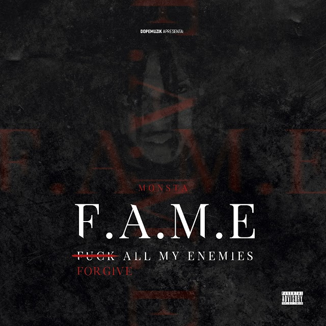 Monsta - F.A.M.E (Mixtape) [Download]