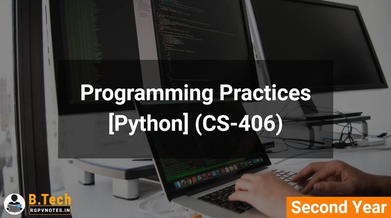 Programming Practices (CS-406) [Python] B.Tech RGPV notes AICTE flexible curricula