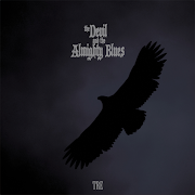 The Devil And The Almighty Blues - Tre | Review