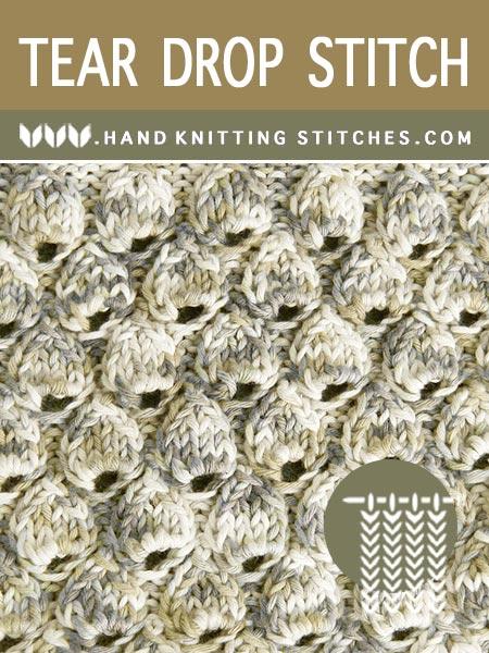 Hand Knitting Stitches - Tear Drop Textured Pattern