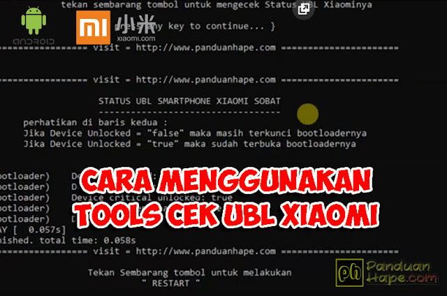 cara menggunakan tools cek ubl Xiaomi