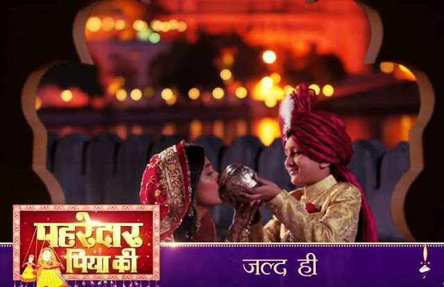 Sony TV Pehredaar Piya Ki wiki, Full Star-Cast and crew, Promos, story, Timings, BARC/TRP Rating, actress Character Name, Photo, wallpaper. Pehredaar Piya Ki Serial on Sony TV wiki Plot,Cast,Promo.Title Song,Timing