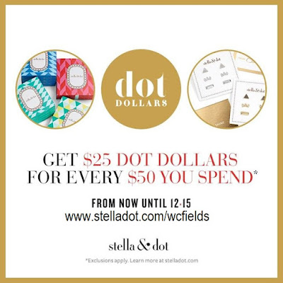 "Earn Stella & Dot ""Dot Dollars"" through December 15"