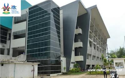 Daftar Jurusan dan Program Studi ITK Institut Teknologi Kalimantan