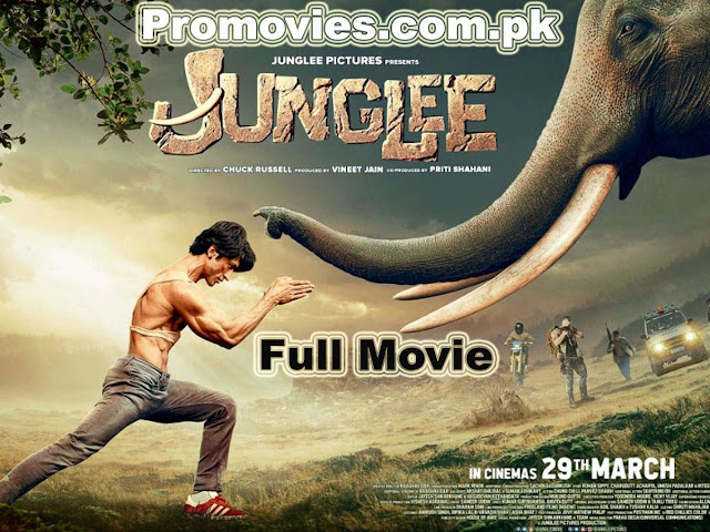 Junglee-full-movie-watch-online-2019-promovies.com.pk