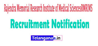 Rajendra Memorial Research Institute of Medical SciencesRMRIMS Recruitment Notification 2017