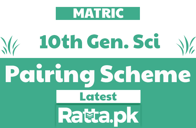 10th class General Science Pairing Scheme 2020