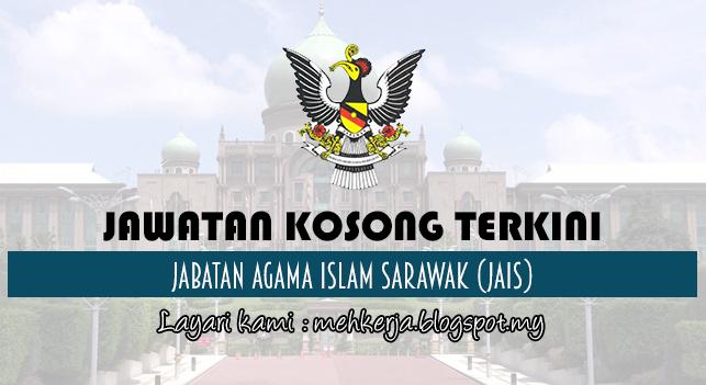 Jawatan Kosong Terkini 2017 di Jabatan Agama Islam Sarawak (JAIS)