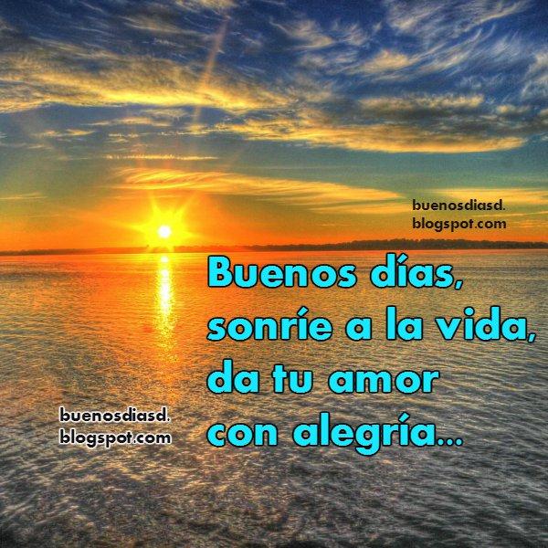 Frases bonitas de Buenos días por Mery Bracho. Imagen con frases cortas, reflexiones para ti y para mí de inicio de la mañana.