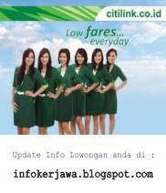 Lowongan Kerja Citilink Indonesia