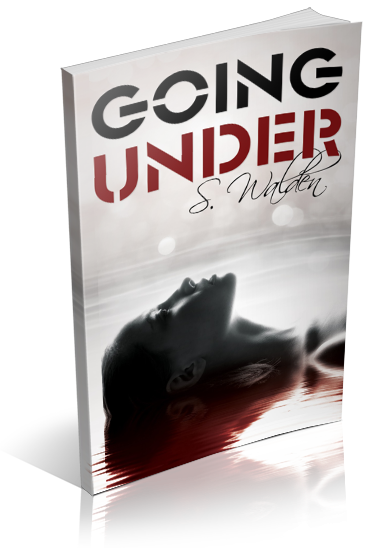 Tour: Going Under by S. Walden