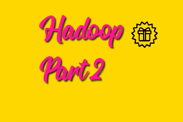 hadoop part 2