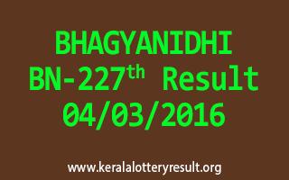 BHAGYANIDHI BN 227 Lottery Result 04-03-2016