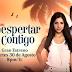 """VÍDEO: Así comienza a promocionar la cadena Univisión su nueva telenovela """"Despertar Contigo"""""""