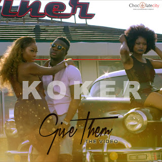 video koker 'give them'