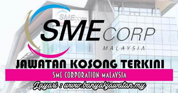 Jawatan Kosong 2017 di SME Corporation Malaysia www.banyakjawatan.my
