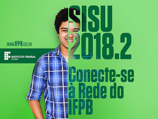 Sisu 2018.2: IFPB oferta 1.110 vagas em nove campi