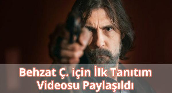 Behzat Ç. Tanıtım Videosu İzle