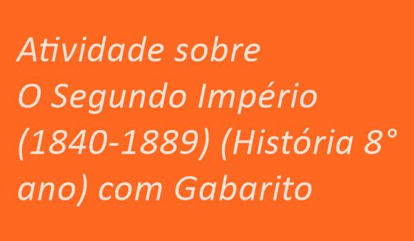 atividade-sobre-o-segundo-imperio-1840-1889