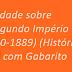Atividade sobre O Segundo Império (1840-1889)