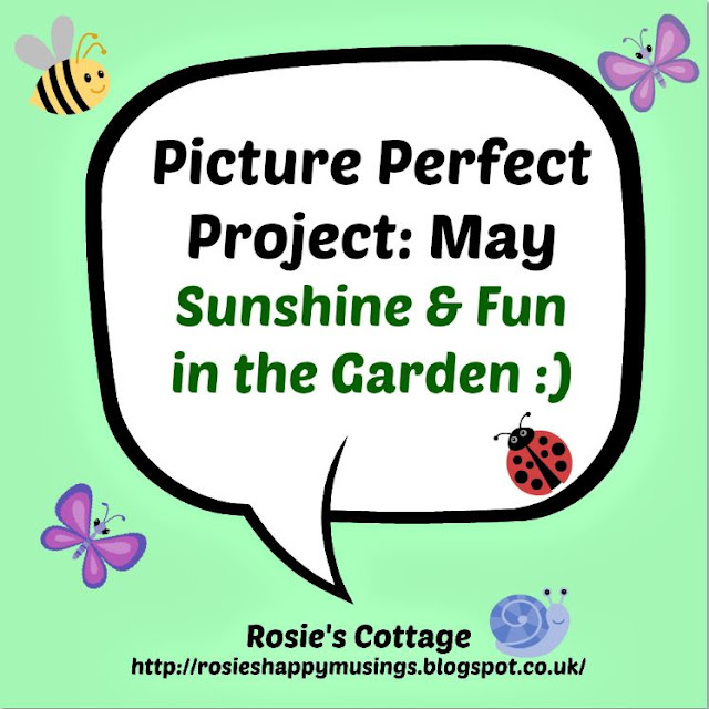 The Picture Perfect Project May: Sunshine & Fun in the Garden