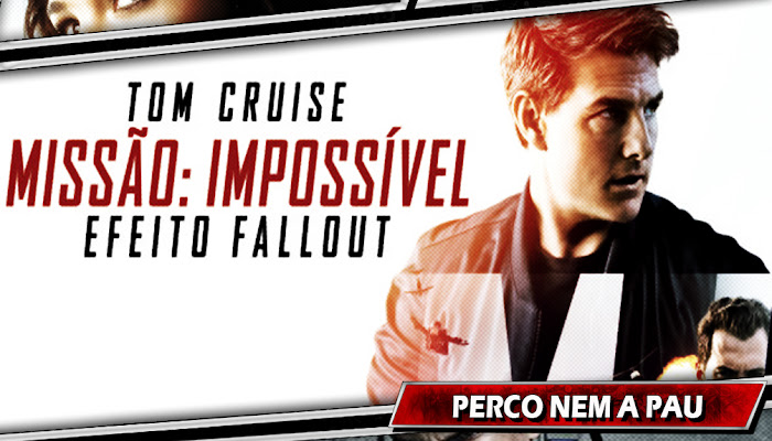 MISSÃO:IMPOSSÍVEL - EFEITO FALLOUT | Assista ao trailer